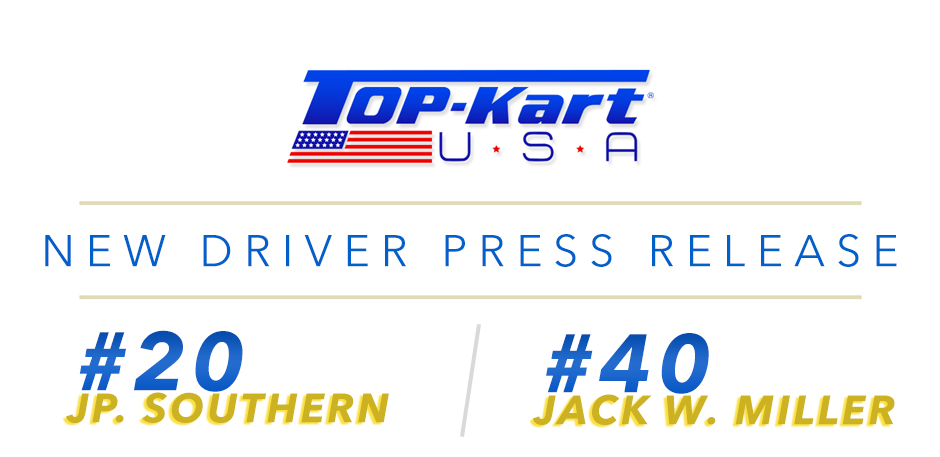 Top Kart USA - Driver Addition - Southern_Miller